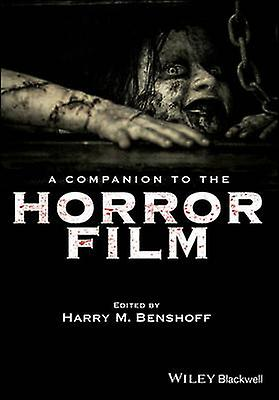 A Companion to the Horror Film by Harry M. Benshoff - 9781119335016 B