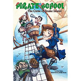 The Curse of Snake Island (Pirate School) [Illustrated]