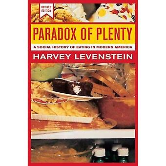 Paradox of Plenty: A Social History of Eating in Modern America (California Studies in Food & Culture)