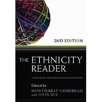 Le lecteur de l'ethnicité: Nationalisme, multiculturalisme et Migration