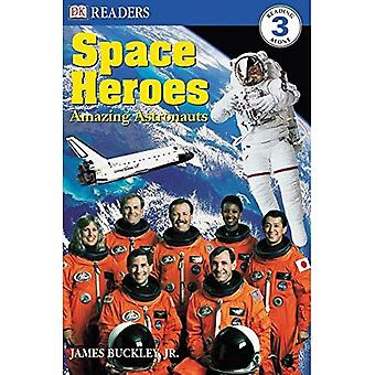 Space Heroes: Amazing Astronauts (DK Readers: Level 3)
