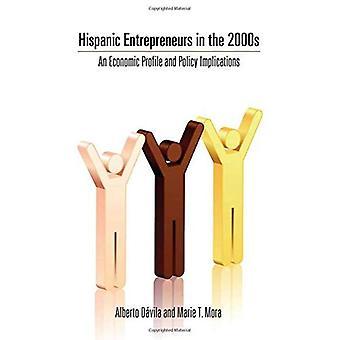 Hispanic ondernemers in de 2000s: een economisch profiel en beleidsimplicaties