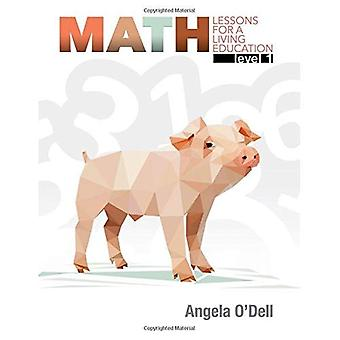Math Level 1: Lessons for a Living Education