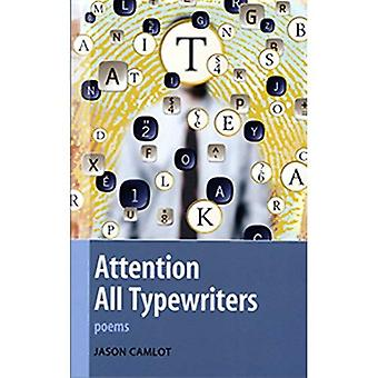 Attention All Typewriters