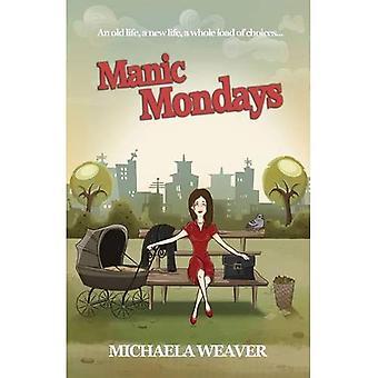 Manic Mondays