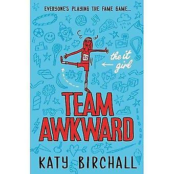 The It Girl: Team Awkward (It Girl 2)