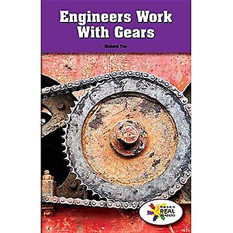 Engineers Work with Gears (Rosen Real Readers: Steam Collection)