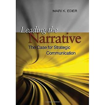 Leiden van het verhaal: het geval voor strategische Communicaton