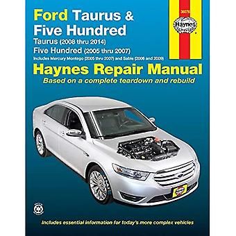 Ford Taurus (08-14) and Five Hundred (05-07) Automotive Repair Manual (Haynes Automotive Repair Manuals)