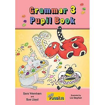 Grammar 3 Pupil Book (Jolly Learning)