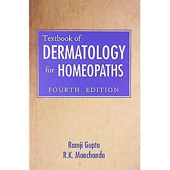 Textbook of Dermatology for Homoeopaths: 3rd Edition