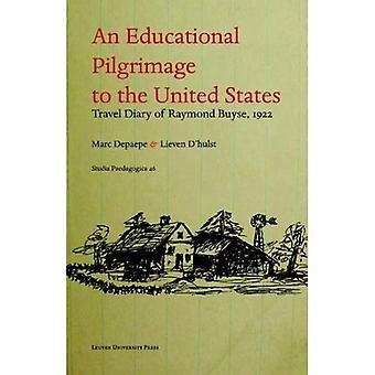 An  Educational Pilgrimage to the United States/Un Pelerinage Psycho-Pedagogique Aux Etats-Unis