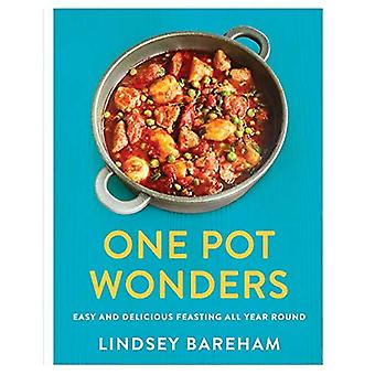 One Pot Wonders: Easy and delicious feasting all year� round