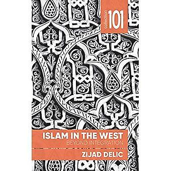 Islam i väst: bortom Integration (samling 101)