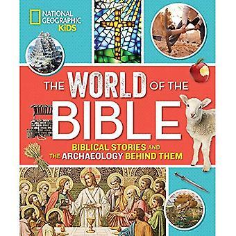 Die Welt der Bibel: biblische Geschichten und die Archäologie hinter ihnen (Religion) (Religion)