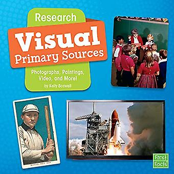 Research Visual Primary Sources: Photographs, Paintings, Video, and More!� (Primary Source Pro)