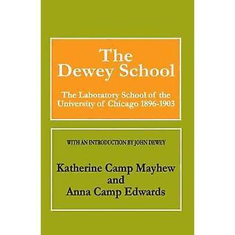 مدرسة ديوي المدرسة مختبر بجامعة شيكاغو 18961903 قبل إدواردز آند أنا