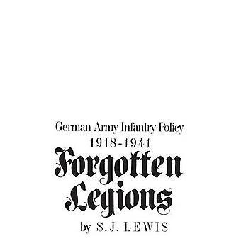 Vergeten legioenen Duitse leger infanterie beleid 19181941 door Lewis & Samuel