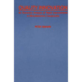 Quality Innovation An Economic Analysis of Rapid Improvements in Microelectronic Components by Swann & G. M. P.