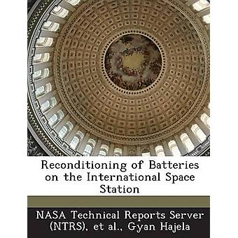 Reconditioning of Batteries on the International Space Station by Hajela & Gyan