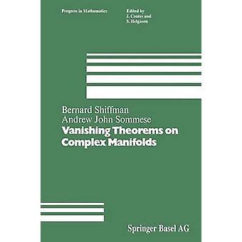 Vanishing Theorems on Complex Manifolds by Shiffman & B.