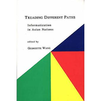Treading Different Paths Information in Asian Nations by Wang & Georgette