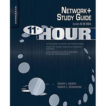 Network Exam N10004 Study Guide by Alpern & Naomi J.