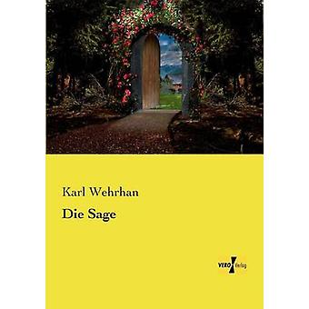 Die Sage by Wehrhan & Karl