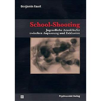 SchoolShooting by Faust & Benjamin