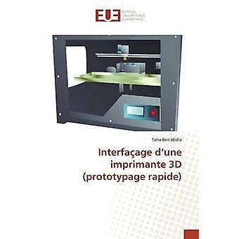 Interfaage d une imprimante 3d prototypage rapide by JDIDIAT