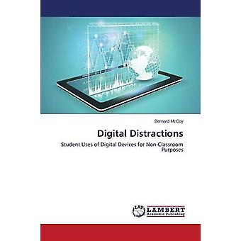 Digital Distractions by McCoy Bernard