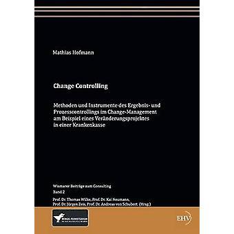 Change Controlling by Hofmann & Mathias