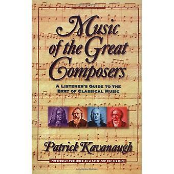 Musik av de stora kompositörerna - lyssnarens Guide till bästa i klassen