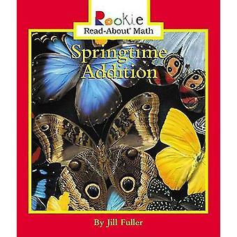 Springtime Addition by Jill Fuller - Linda Bullock - 9780516246680 Bo
