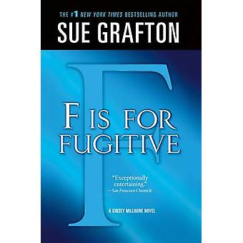 F Is for Fugitive by Sue Grafton - 9781250025432 Book