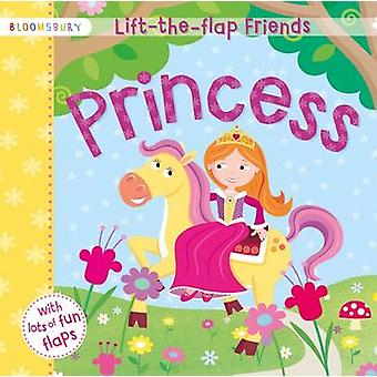 Lift-the-Flap Friends Princess by Laila Hills - 9781408864142 Book