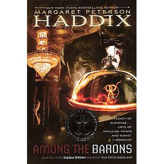 Among the Barons by Margaret Peterson Haddix - 9781417739936 Book