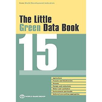 The Little Green Data Book 2015 by World Bank - 9781464805608 Book