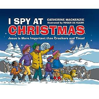 I Spy At Christmas - Jesus is More Important than Crackers and Tinsel