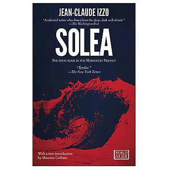 Solea by Jean-Claude Izzo - 9781609451288 Book