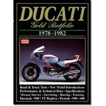 Ducati Gold Portfolio - 1978-1982 by R. M. Clarke - 9781855203808 Book