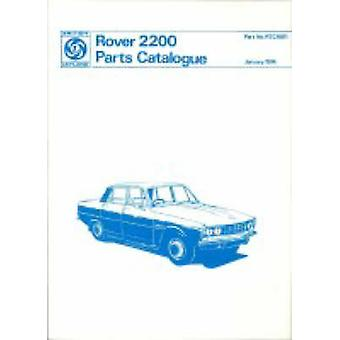 Rover Parts Catalogue - Rover 2200 (P6) - Part No. Rtc9011 - 9781855201
