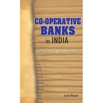 Co-Operative Banks in India - Functioning & Reforms by Amit Basak - 97