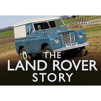 Land Rover Story by Giles Chapman