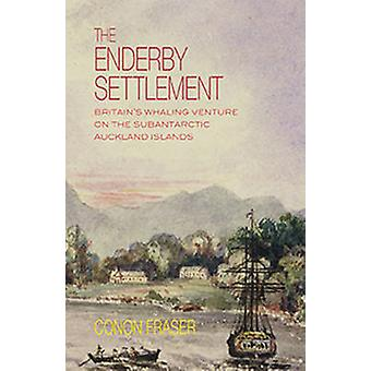 The Enderby Settlement by Conon Fraser