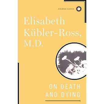 On Death and Dying by Kubler-Ross - 9780684842233 Book