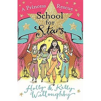 A Princess Rescue by Holly Willoughby & Kelly Willoughby