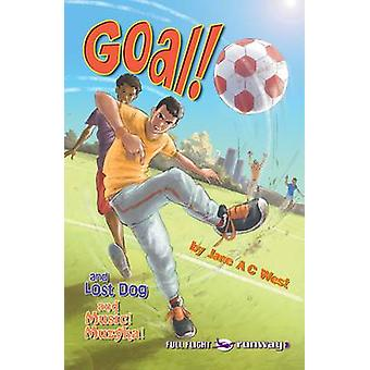 Goal by Jane A. C. West & Pete Smith