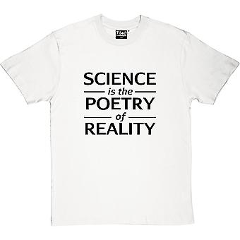 Science Is The Poetry Of Reality Men's T-Shirt