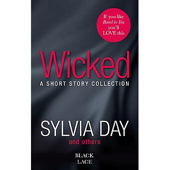 Wicked: Featuring the Sunday Times bestselling author of Bared to You (Short Story Collection) (Paperback) by Day Sylvia